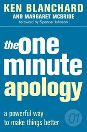 Cover of: The One Minute Apology (One Minute Manager)