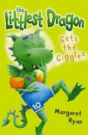 Cover of: The Littlest Dragon Gets the Giggles (Roaring Good Reads)