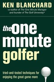 Cover of: Playing the great game of golf: making every minute count