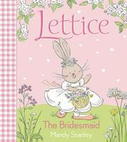 Cover of: The Bridesmaid (Lettice)