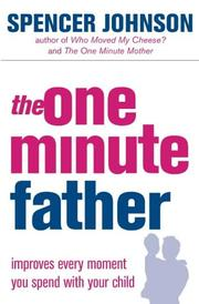 Cover of: The One-minute Father (One Minute Manager)