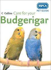 Cover of: Care for Your Budgerigar (RSPCA Pet Guide Ser.) | RSPCA (none)