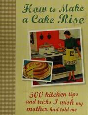 How to make a cake rise