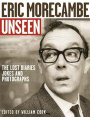 Cover of: Eric Morecambe Unseen | William Cook