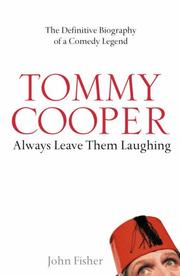 Cover of: Tommy Cooper: Always Leave them Laughing | John Fisher