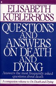 Cover of: Questions and answers on death and dying | Elisabeth KuМ€bler-Ross