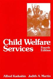 Child welfare services by Alfred Kadushin