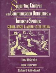 Cover of: Supporting children with communication difficulties in inclusive settings