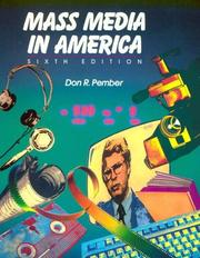 Mass media in America by Don R. Pember