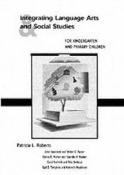 Cover of: Integrating Language Arts and Social Studies for Kindergarten and Primary Children