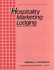 Cover of: Hospitality marketing--lodging | Randall S. Upchurch