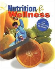 Cover of: Nutrition and Wellness, Student Text | McGraw-Hill