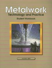 Cover of: Metalwork Technology and Practice | Victor E. Repp