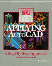 Applying AutoCAD by Terry T. Wohlers