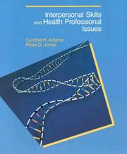 Cover of: Interpersonal skills and health professional issues