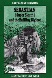 Cover of: Sebastian (super sleuth) and the baffling bigfoot