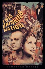Cover of: This drinking nation | Harris, Jonathan