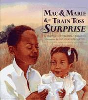 Cover of: Mac & Marie & the train toss surprise