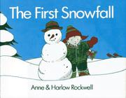 Cover of: The first snowfall | Anne F. Rockwell