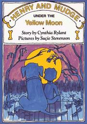 Cover of: HENRY AND MUDGE UNDER THE YELLOW MOON (Fourth Booking Series)