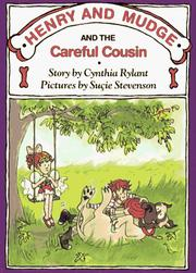 Cover of: Henry and Mudge and the Careful Cousin: the thirteenth book of their adventures