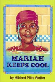 Cover of: Mariah keeps cool