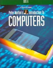 Cover of: DOS 6: A Tutorial Accompany Peter Norton's Introduction to Computers