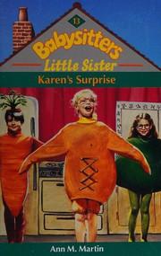 Karen's surprise