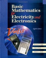 Basic Mathematics for Electricity and Electronics by Bertrard Singer, Harry Forster, Mitchel E. Schultz
