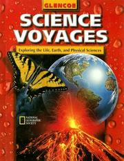 Cover of: Glencoe Science Voyages: Exploring the Lfe, Earth, and Physical Sciences (Glencoe Science: Level Red) |