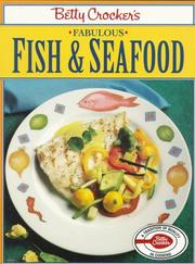 Cover of: Betty Crocker's fabulous fish and seafood |