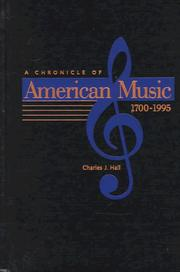 Cover of: A chronicle of American music, 1700-1995