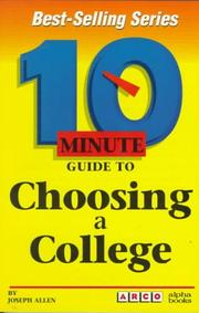 Cover of: 10 minute guide to choosing a college