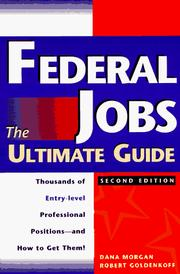 Cover of: Federal Jobs: Ultimate Guide 2nd ed (Federal Jobs: the Ultimate Guide)