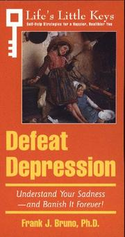 Cover of: Defeat Depression (Life's Little Keys - Self-Help Strategies for a Healthier, Happier You)
