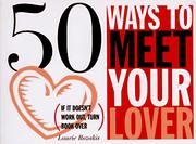 Cover of: 50 ways to meet your lover