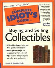 Cover of: The complete idiot's guide to buying and selling collectibles | Laurie Rozakis