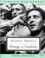 Cover of: Homage to Catalonia (Classic, 20th-Century, Audio) | George Orwell