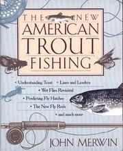 Cover of: The New American Trout Fishing | John Merwin