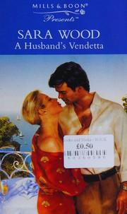 A Husband's Vendetta