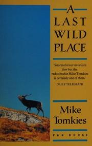 A last wild place.