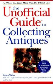 Cover of: The unofficial guide to collecting antiques