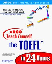 Cover of: ARCO teach yourself the TOEFL in 24 hours. |