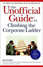 Cover of: The unofficial guide to climbing the corporate ladder