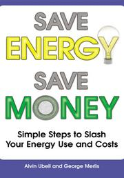 Cover of: Save energy, Save money | Alvin Ubell, George Merlis