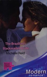 Brazilian's Blackmailed Bride