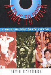 Cover of: A time to rock | David P. Szatmary