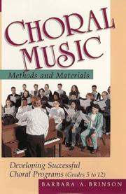 Cover of: Choral music methods and materials | Barbara A. Brinson