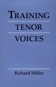 Cover of: Training tenor voices | Richard Miller (singer)
