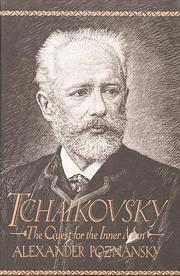 Cover of: Tchaikovsky: The Quest for the Inner Man